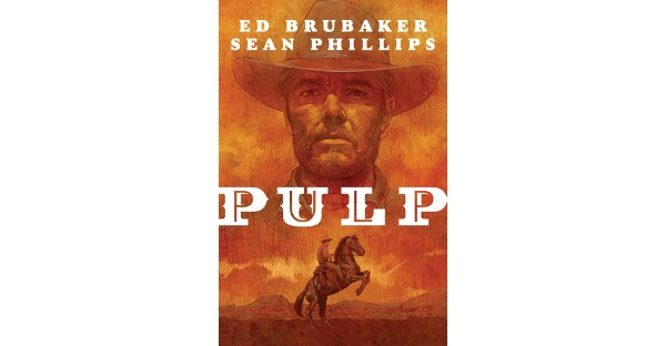 MULTIPLE AWARD WINNING CREATORS ED BRUBAKER & SEAN PHILLIPS SPIN TALE OF '30S ERA CRIME IN ORIGINAL GRAPHIC NOVEL HARDCOVER PULP THIS MAY