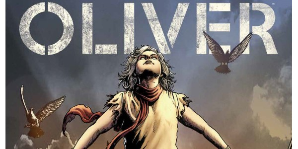 Oliver's Gary Whitta and Darick Robertson Twist a Literary Classic Into a Sci-Fi Social Nightmare