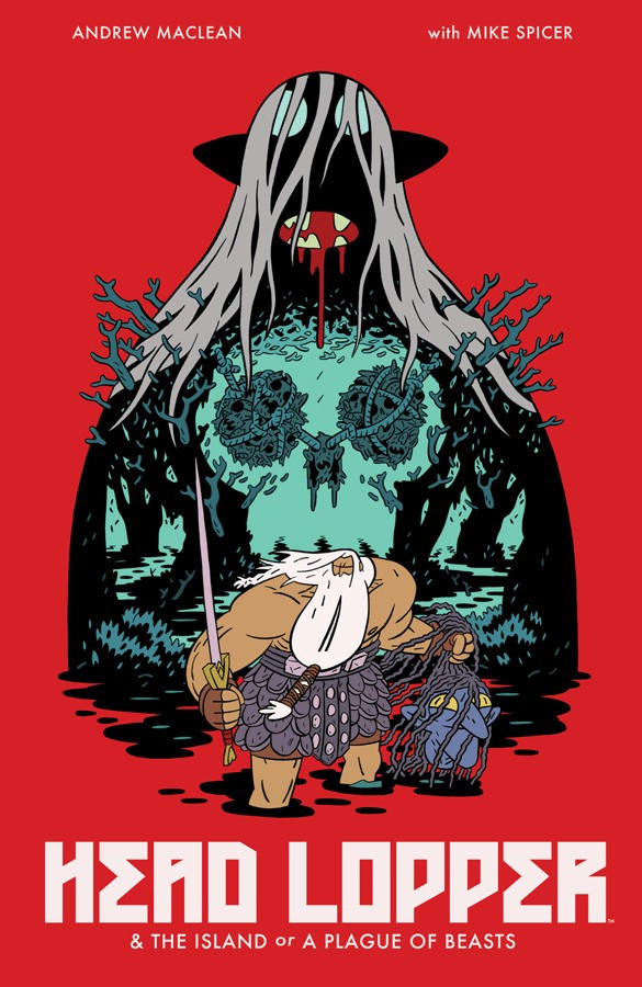 Head Lopper Vol. 1 Cover Art by Andrew MacLean