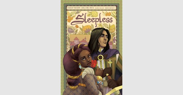 Courtly intrigue and fantasy romance combine in SLEEPLESS, VOL. 1