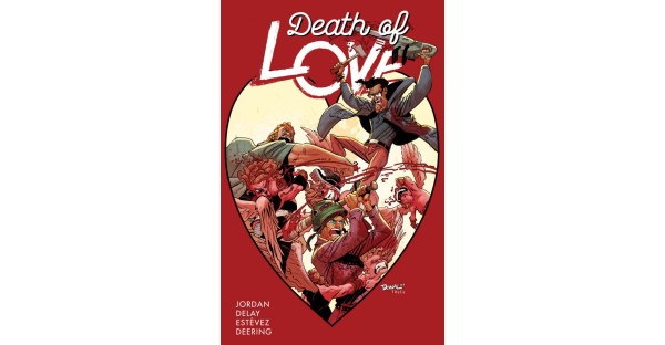 Trade paperback collection of DEATH OF LOVE arrives this August