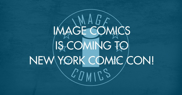 Image Comics Is Coming To New York Comic Con