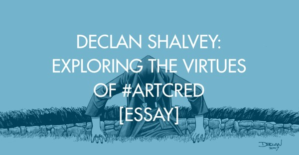 Declan Shalvey: Exploring The Virtues of #artcred [Essay]