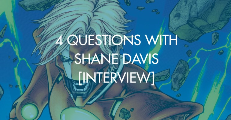 4 Questions With Shane Davis [Interview]