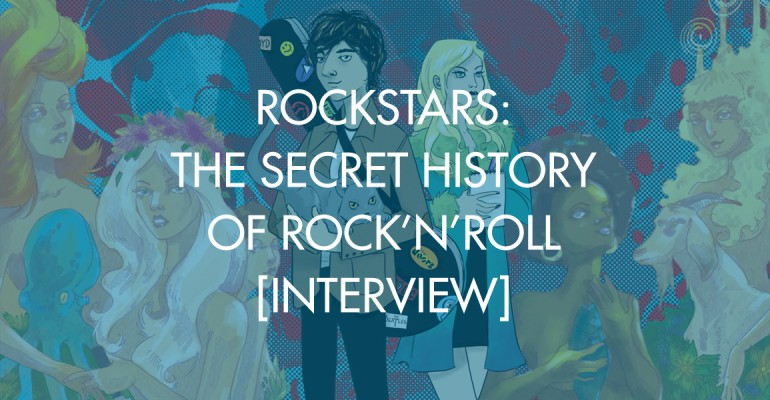 Rockstars: The Secret History of Rock'n'Roll [Interview]