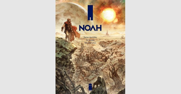 Darren Aronofsky's Grand New Vision of the Flood in NOAH