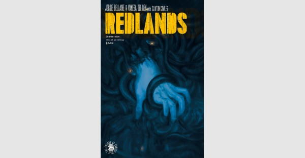 The REDLANDS witches take over—#1 rushed back to print on day of launch