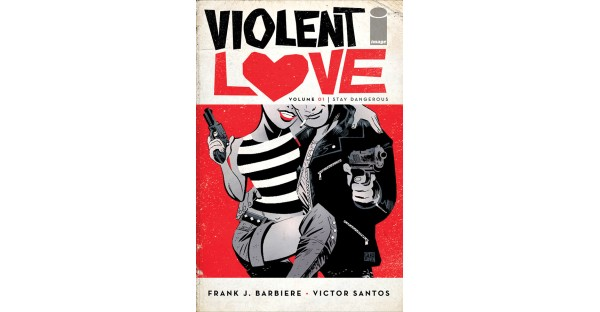 Crime romance VIOLENT LOVE arrives in paperback this May