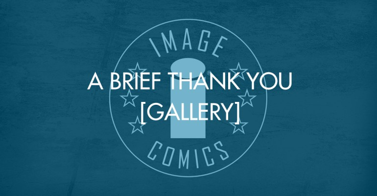 A Brief Thank You [Gallery]