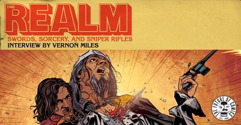 THE REALM: Swords, Sorcery, and Sniper Rifles [Feature]