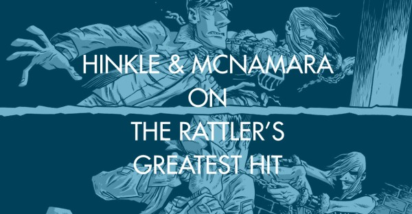 Hinkle & McNamara on The Rattler's Greatest Hit