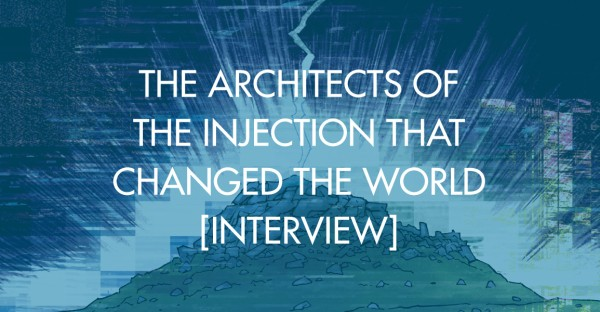 The Architects Of The Injection That Changed The World [Interview]