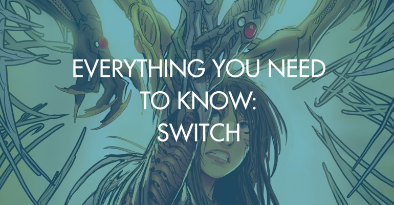 Everything You Need To Know: Switch