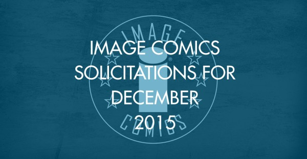 Image Comics Solicitations for December 2015