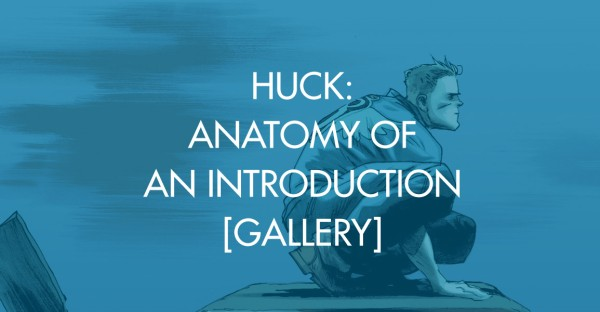 Huck: Anatomy of an Introduction [Gallery]