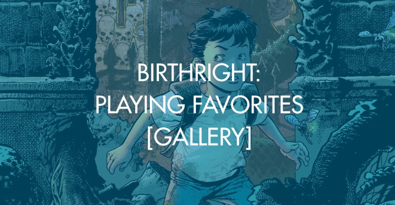 Birthright: Playing Favorites [Gallery]