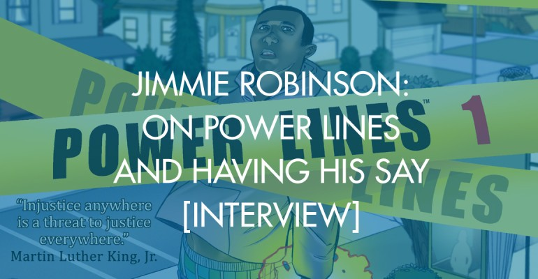 Jimmie Robinson: On Power Lines and Having His Say [Interview]