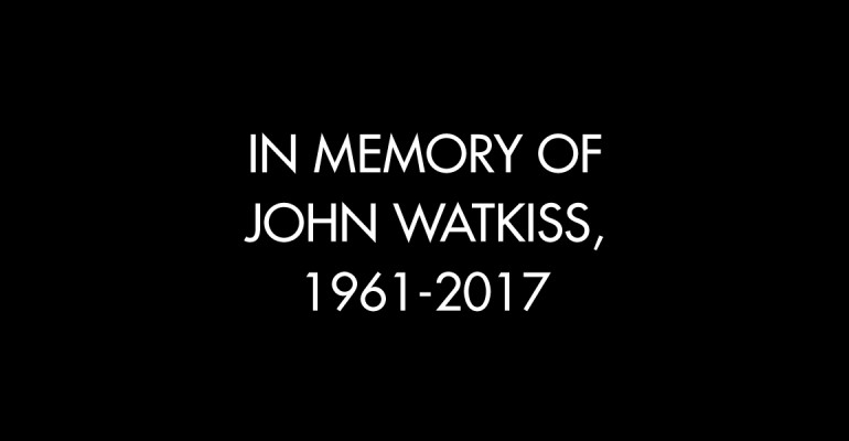 In Memory of John Watkiss