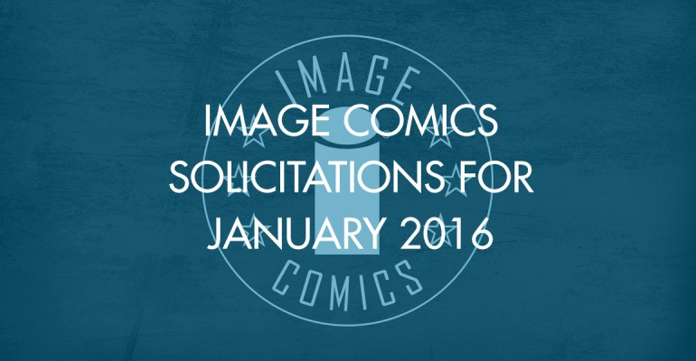 Image Comics Solicitations for January 2016