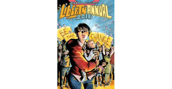CBLDF presents: Liberty Annual 2016