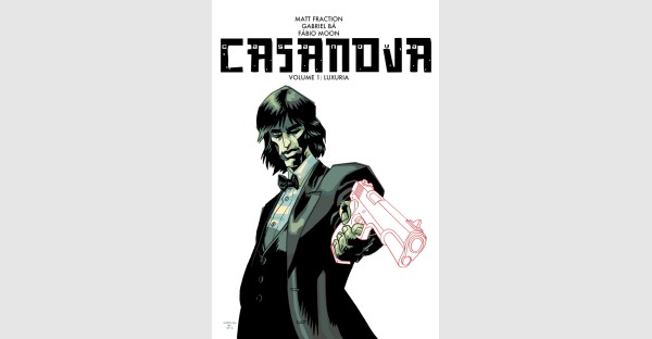 Matt Fraction's CASANOVA Returns to Image in Style