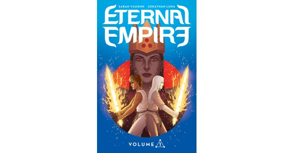 Epic fantasy ETERNAL EMPIRE, VOL. 1 hits stores this November