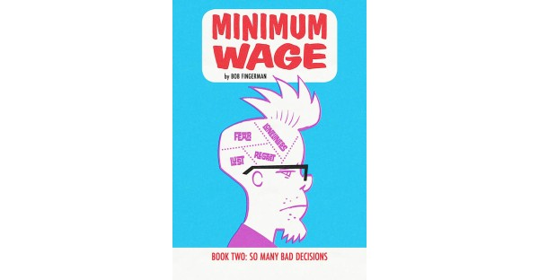 MINIMUM WAGE, VOL. 2—A good decision