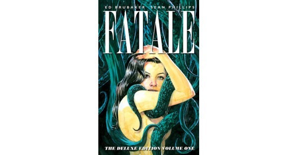 A DAME TO DIE FOR IN FATALE: DELUXE EDITION