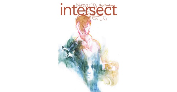 INTERSECT, VOL. 1 to terrify readers this May
