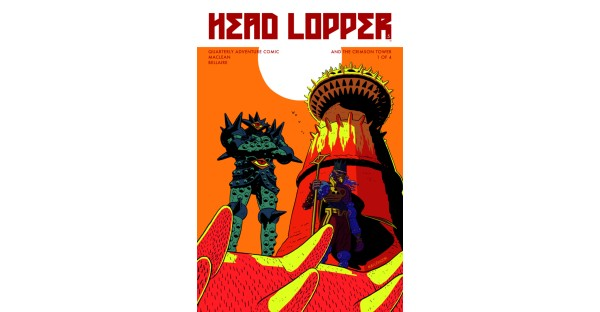 Action-packed quarterly series HEAD LOPPER continues this March