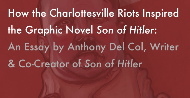 How the Charlottesville Riots inspired the graphic novel Son of Hitler