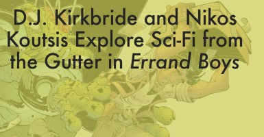 D.J. Kirkbride and Nikos Koutsis Explore Sci-Fi from the Gutter in Errand Boys