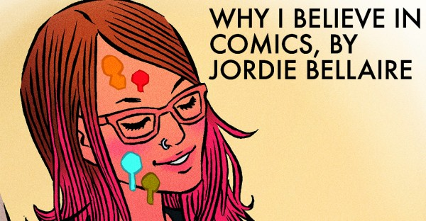 Why I Believe in Comics, by Jordie Bellaire
