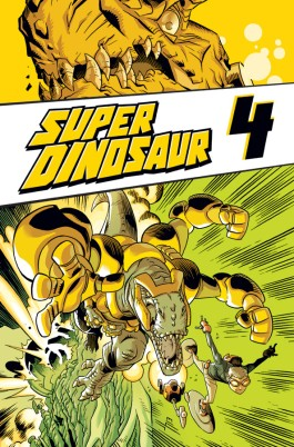 Super Dinosaur, Vol. 4 TP