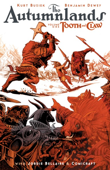 The Autumnlands, Vol. 1: Tooth & Claw