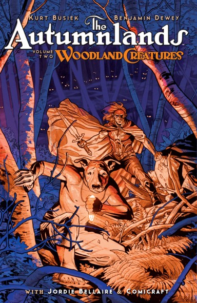 The Autumnlands, Vol 2: Woodland Creatures TP