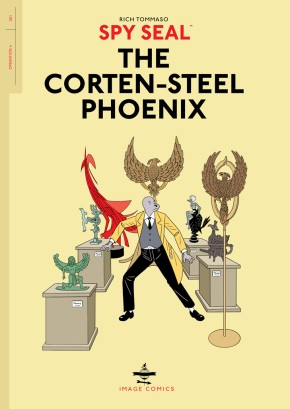 Spy Seal, Vol. 1: The Corten-Steel Phoenix TP