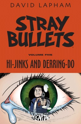 Stray Bullets, Vol. 5: Hi-Jinks And Derring-Do TP