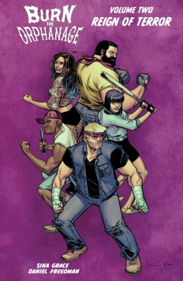 Burn The Orphanage, Vol. 2: Reign Of Terror TP