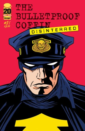 The Bulletproof Coffin: Disinterred  #1 (of 6)