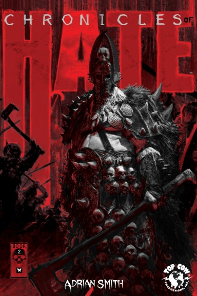 Chronicles Of Hate, Book 2 HC
