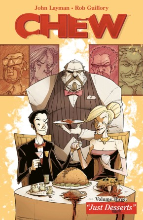 Chew Vol. 3: Just Desserts TP