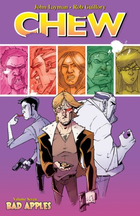 Chew Vol 7: Bad Apples