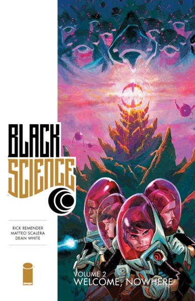 Black Science, Vol. 2: Welcome, Nowhere TP