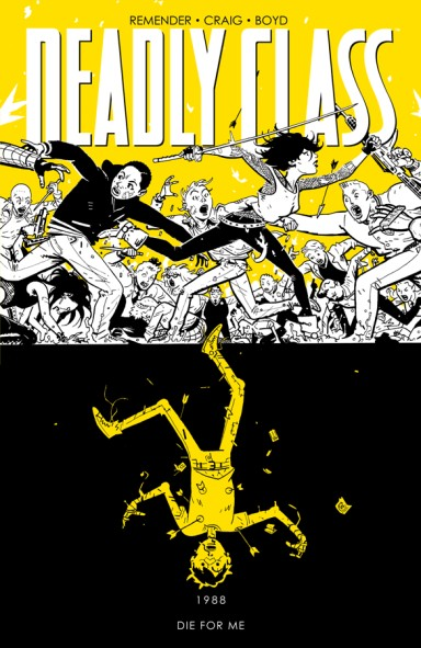 Deadly Class, Vol. 4: Die For Me TP