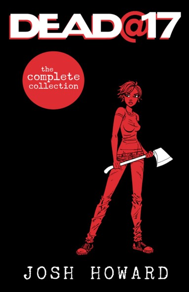 Dead@17 The Complete Collection TP