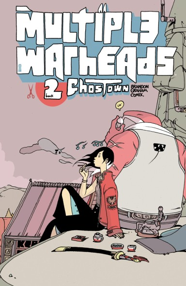 Multiple Warheads, Vol. 2: Ghost Town TP