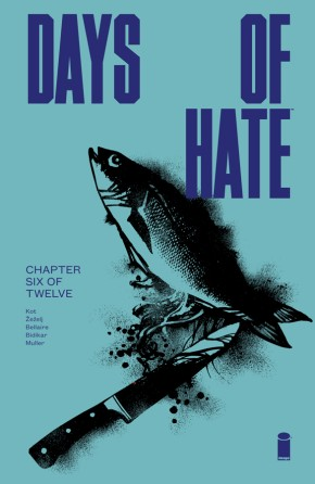 Days Of Hate #6 (Of 12)