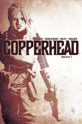 Copperhead, Vol. 1: A New Sheriff in Town TP