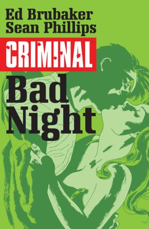 Criminal, Vol. 4: Bad Night TP